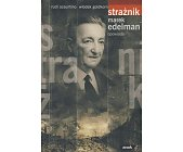 Szczegóły książki STRAŻNIK MAREK EDELMAN OPOWIADA