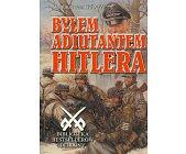 Szczegóły książki BYŁEM ADIUTANTEM HITLERA