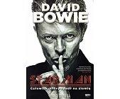 Szczegóły książki DAVID BOWIE. STARMAN - CZŁOWIEK KTÓRY SPADŁ NA ZIEMIĘ