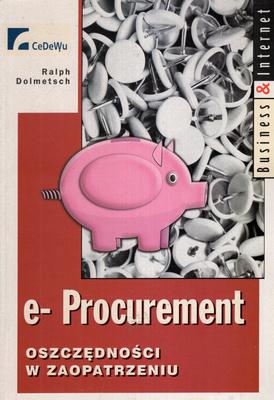 E-PROCUREMENT. OSZCZĘDNOŚCI W ZAOPATRZENIU