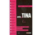 Szczegóły książki ANTY TINA - ROZMOWY O LEPSZYM ŚWIECIE, MYŚLENIU I ŻYCIU