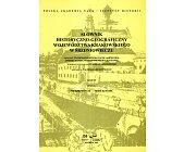 Szczegóły książki SŁOWNIK HISTORYCZNO GEOGRAFICZNY WOJEWÓDZTWA KRAKOWSKIEGO W ŚREDNIOWIECZU