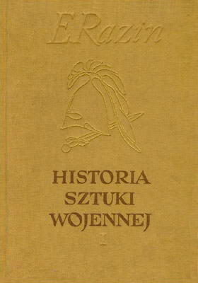 HISTORIA SZTUKI WOJENNEJ - TOM 2 - SZTUKA WOJENNA OKRESU FEUDALNEGO