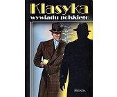 Szczegóły książki KLASYKA WYWIADU POLSKIEGO