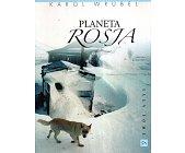 Szczegóły książki PLANETA ROSJA
