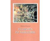 Szczegóły książki FILOZOFIA PO NIHILIZMIE