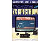 Szczegóły książki PRZEWODNIK PO ZX SPECTRUM