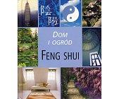 Szczegóły książki DOM I OGRÓD - FENG SHUI
