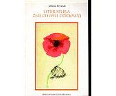 Szczegóły książki LITERATURA ZŁEJ CHWILI DZIEJOWEJ
