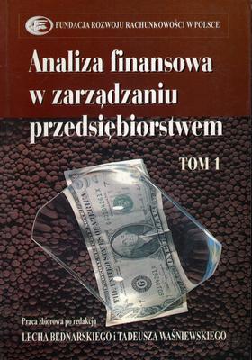 ANALIZA FINANSOWA W ZARZĄDZANIU PRZEDSIĘBIORSTWEM - 2 TOMY
