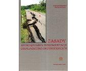 Szczegóły książki ZASADY SPORZĄDZANIA DOKUMENTÓW GEOLOGICZNO - INŻYNIERSKICH