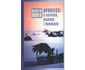 Szczegóły książki OPOWIEŚCI O ANIOŁACH, DUCHACH I DEMONACH