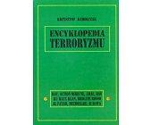 Szczegóły książki ENCYKLOPEDIA TERRORYZMU