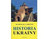 Szczegóły książki HISTORIA UKRAINY