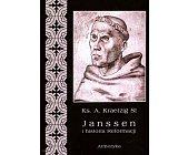 Szczegóły książki JANSSEN I HISTORIA REFORMACJI