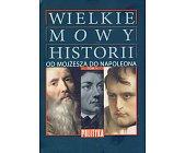 Szczegóły książki WIELKIE MOWY HISTORII - 4 TOMY