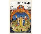 Szczegóły książki HISTORIA RAJU - OGRÓD ROZKOSZY