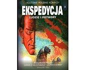 Szczegóły książki EKSPEDYCJA - TOM 8 - LUDZIE I POTWORY