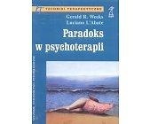 Szczegóły książki PARADOKS W PSYCHOTERAPII