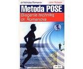 Szczegóły książki METODA POSE. BIEGANIE TECHNIKĄ DR. ROMANOVA
