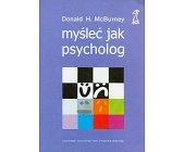 Szczegóły książki MYŚLEĆ JAK PSYCHOLOG