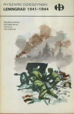 LENINGRAD 1941 - 1944 (HISTORYCZNE BITWY)