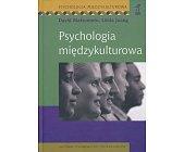 Szczegóły książki PSYCHOLOGIA MIĘDZYKULTUROWA