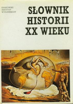 SŁOWNIK HISTORII XX WIEKU