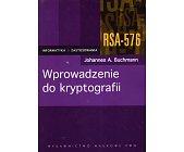 Szczegóły książki WPROWADZENIE DO KRYPTOGRAFII