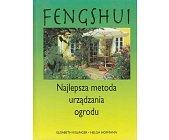 Szczegóły książki FENG SHUI - NAJLEPSZA METODA URZĄDZANIA OGRODU