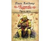 Szczegóły książki XANTH. TOM 5. OGRZE, OGRZE