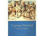 Szczegóły książki CYPRIAN NORWID - PROROK NIECHCIANY