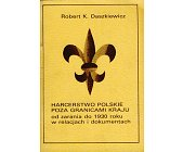Szczegóły książki HARCERSTWO POLSKIE POZA GRANICAMI KRAJU