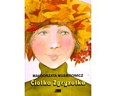 Szczegóły książki CIOTKA ZGRYZOTKA