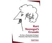 Szczegóły książki KURT VONNEGUT'S CRUSADE OR HOW POSTMODERN HARLEQUIN PREACHED