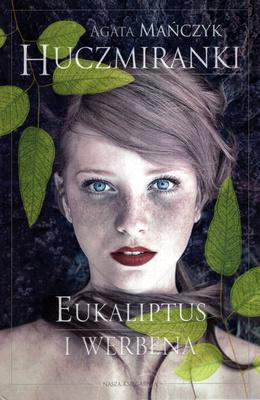 HUCZMIRANKI - EUKALIPTUS I WERBENA