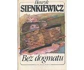 Szczegóły książki BEZ DOGMATU