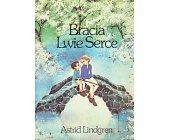 Szczegóły książki BRACIA LWIE SERCE