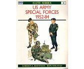 Szczegóły książki US ARMY SPECIAL FORCES 1952 - 84