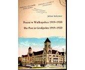Szczegóły książki POCZTA W WIELKOPOLSCE 1919 - 1920