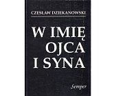 Szczegóły książki W IMIĘ OJCA I SYNA