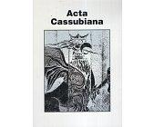 Szczegóły książki ACTA CASSUBIANA - TOM XVIII