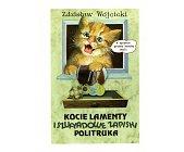 Szczegóły książki KOCIE LAMENTY I SZUFLADOWE ZAPISKI POLITURKA