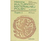 Szczegóły książki HISTORIA KULTURY MATERIALNEJ POLSKI W ZARYSIE - 6 TOMÓW
