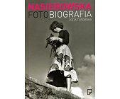 Szczegóły książki NASIEROWSKA FOTOBIOGRAFIA