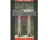 Szczegóły książki KATAKUMBA - OSTATNIE DNI W BUNKRZE HITLERA