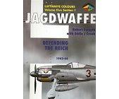 Szczegóły książki JAGDWAFFE: DEFENDING THE REICH 1943-44 (LUFTWAFFE COLOURS VOL.5 SEC.1)