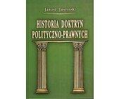 Szczegóły książki HISTORIA DOKTRYN POLITYCZNO - PRAWNYCH