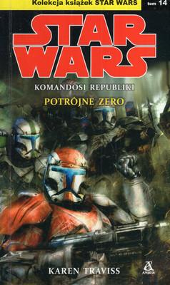 POTRÓJNE ZERO - STAR WARS, KOMANDOSI REPUBLIKI