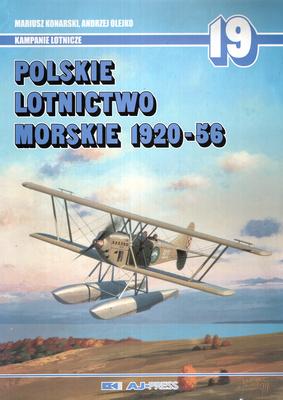 POLSKIE LOTNICTWO MORSKIE 1920-56 - KAMPANIE LOTNICZE NR 19